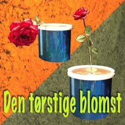 Den tørstige blomst