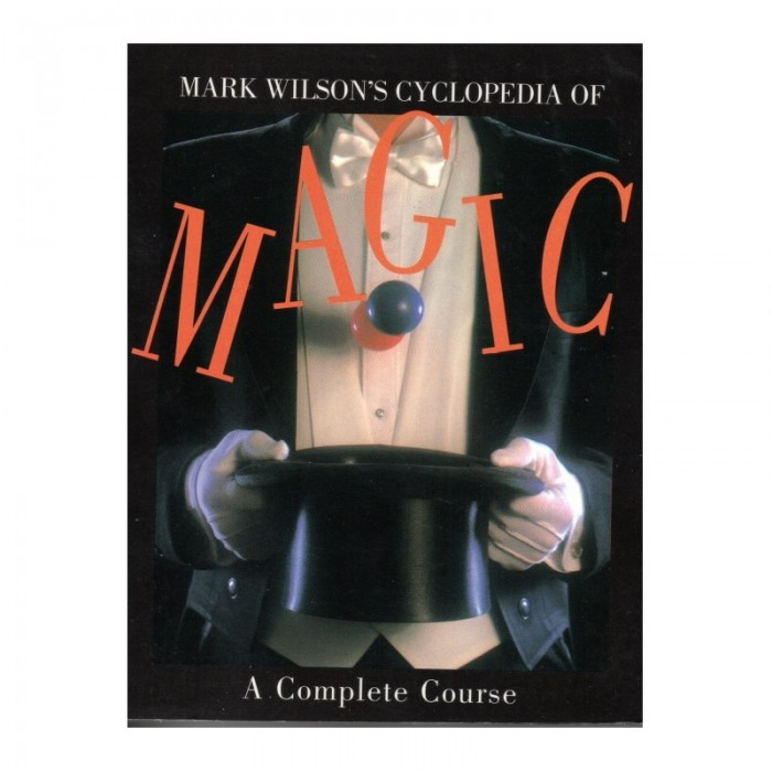 Mark Wilson's Cyclopedia of Magic