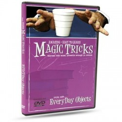 Magic Tricks You Can Master: Every Day Objects