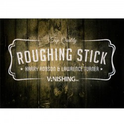 Roughing Sticks - Harry Robson and Vanishing Inc