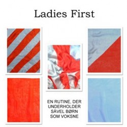 Ladies First / Damerne først