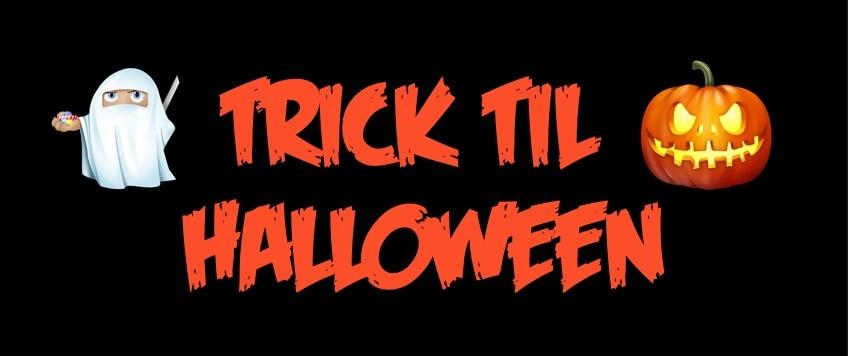 Tricks til Halloween